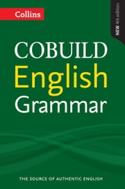 COBUILD English Grammar (Collins COBUILD Grammar) ebook by Kobo.Web.Store.Products.Fields.ContributorFieldViewModel