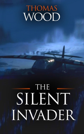 The Silent Invader ebook by Thomas Wood