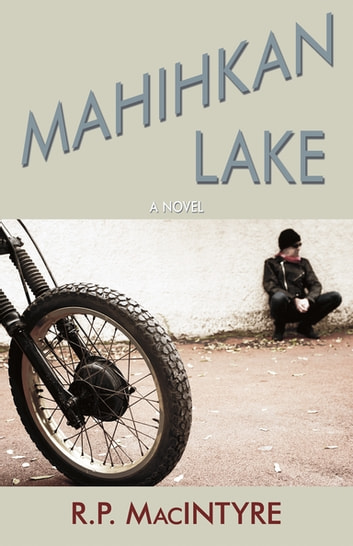 Mahihkan Lake ebook by R.P. MacIntyre