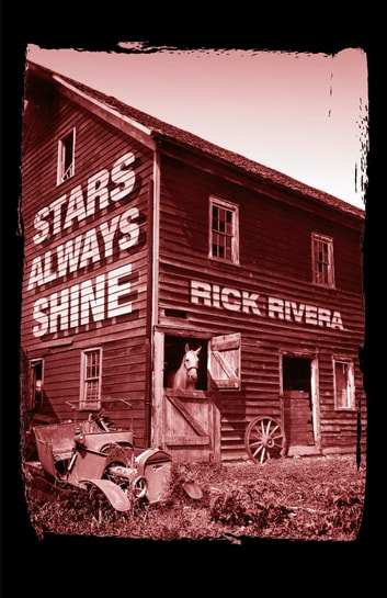 Stars Always Shine ebook by Rick Rivera