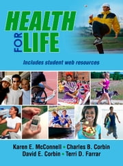 Health for Life ebook by Karen McConnell,Charles Corbin,David Corbin,Terri Farrar