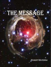 The Message ebook by Robert Materna