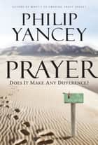 Prayer ebook by Philip Yancey