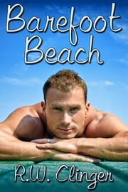 Barefoot Beach ebook by R.W. Clinger