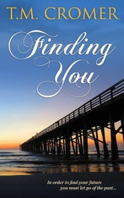 Finding You ebook by T.M. Cromer