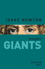 Isaac Newton ebook by Andrew May