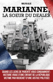 Marianne, la sœur du dealer ebook by Maliya Allie