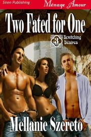 Two Fated for One ebook by Mellanie Szereto