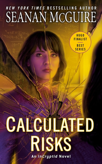 Calculated Risks eBook by Seanan McGuire