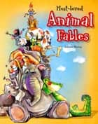 Most-loved Animal Fables ebook by Francois Maree,Johann Strauss,Nico Meyer,Marion Marchand
