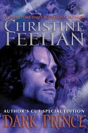Dark Prince - Author's Cut Special Edition ebook by Christine Feehan