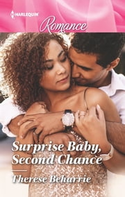 Surprise Baby, Second Chance ebook by Therese Beharrie