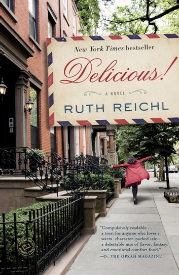 Delicious! ebook by Ruth Reichl