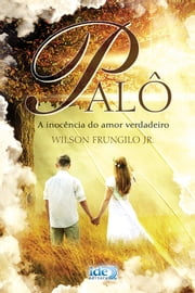 Palô ebook by Wilson Frungilo Júnior
