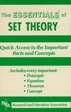 Set Theory Essentials ebook by Emil Milewski