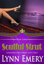 Soulful Strut ebook by Lynn Emery