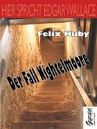 Hier spricht Edgar Wallace - Der Fall Nightelmoore ebook by Felix Huby
