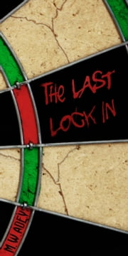 The Last Lock In ebook by M.W Adey