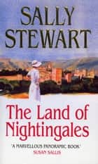 The Land Of Nightingales eBook by Sally Stewart