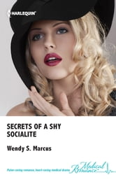 Secrets of a Shy Socialite ebook by Wendy S. Marcus