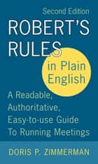 Robert's Rules in Plain English 2e ebook by Doris P. Zimmerman