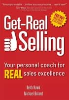 Get-Real Selling ebook by Hawk,Boland