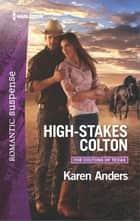 High-Stakes Colton ekitaplar by Karen Anders