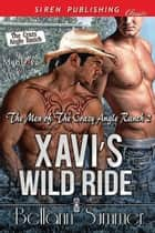 Xavi's Wild Ride ebook by Bellann Summer