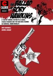 Ballad of Rory Hawkins Vol.1 #1 ebook by Ben Sherrill,Rowel Roque