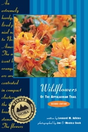 Wildflowers of the Appalachian Trail ebook by Leonard Adkins,Joe Cook,Monica Cook