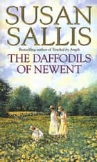 The Daffodils Of Newent ebook by Susan Sallis