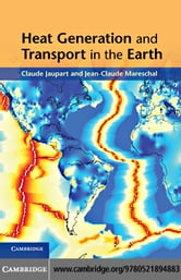 Heat Generation and Transport in the Earth ebook by Jaupart, Claude