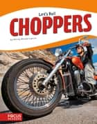 Choppers ebook by Wendy Hinote Lanier