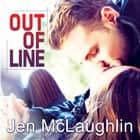 Out of Line audiobook by Jen McLaughlin