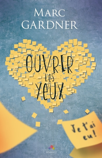 Ouvrir les yeux eBook by Marc Gardner