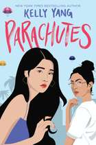 Parachutes eBook by Kelly Yang