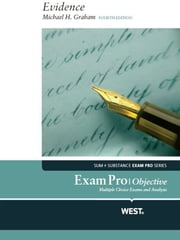 Graham's Exam Pro, Evidence - Objective, 4th - Objective ebook by Michael Graham