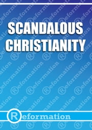 Scandalous Christianity ebook by Gareth Littler