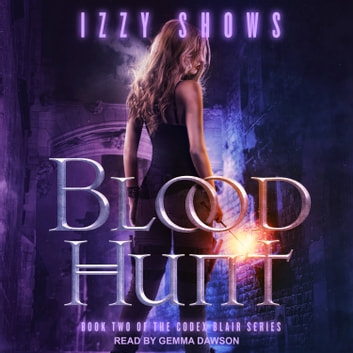 Blood Hunt audiobook by Izzy Shows