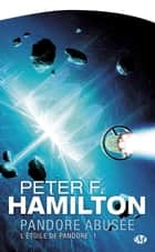 Pandore abusée ebook by Peter F. Hamilton
