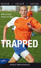 Trapped ebook by Michele Martin Bossley