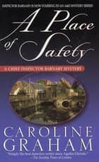 A Place of Safety ebook by Caroline Graham