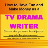 Career KNOWtes: TV Drama Writer (How to Have Fun and Make Money in a Career You Love) ebook by Cook, Landis