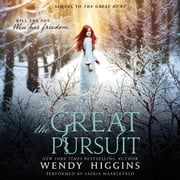 The Great Pursuit luisterboek by Wendy Higgins