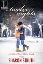 Twelve Nights ebook by Sharon Struth
