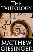 The Tautology Book One: The Social Dialectic ebook by Matthew Giesinger