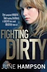Fighting Dirty ebook by June Hampson