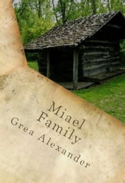 Miael: Family ebook by Grea Alexander