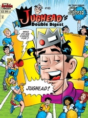Jughead Double Digest #163 ebook by Archie Superstars