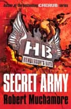 Henderson's Boys: Secret Army - Book 3 ebook by